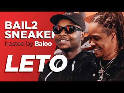 Youtube: LETO – Bail 2 Sneakers