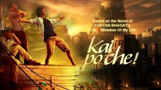 "Manja from the movie: Kai Po Che ""HQ"" ""HD"" Singer: Amit Trivedi"