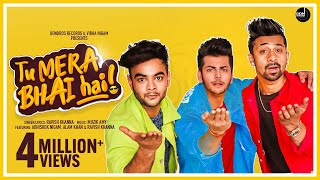 Tu Mera Bhai Hai: Ravish Khanna Ft Abhishek Nigam, Alam khan, Muzik Amy | Friendship day Songs 2020