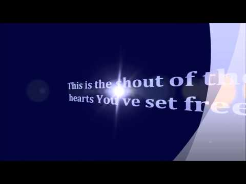 Set Free Chris Tomlin and Matt Redman With Lyrics