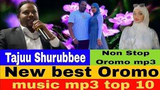 New best Oromo music Taju Shurrubbee Si yaddee ko Nabiraa