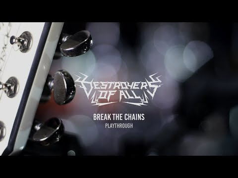 """DESTROYERS OF ALL – """"BREAK THE CHAINS"""" OFFICIAL PLAYTHROUGH"""
