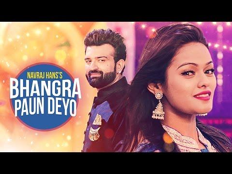 New Punjabi Songs 2016   Bhangra Paun Deyo   Navraj Hans   Latest Punjabi Songs 2016   T-Series