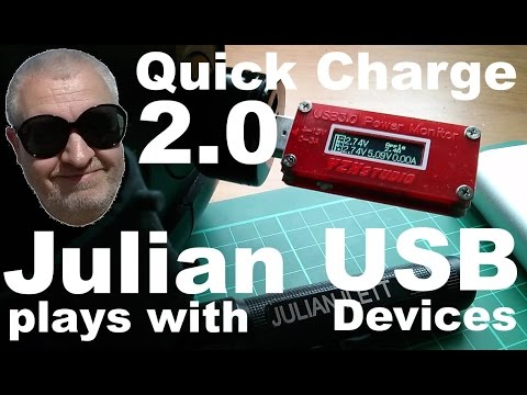 Julian plays with: Quick Charge 2.0 USB Devices