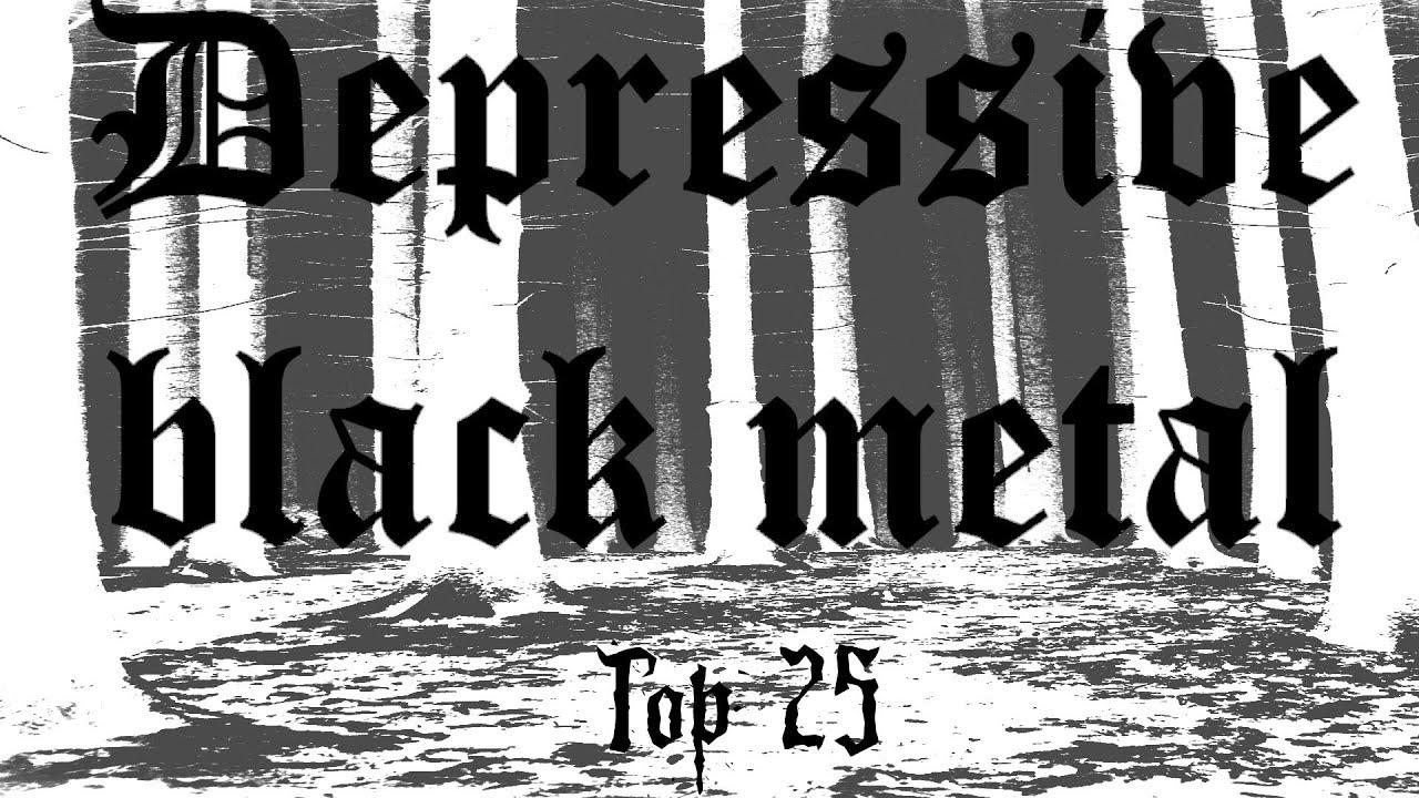 My Top 25 Depressive Black Metal