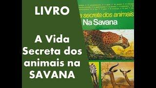 Baixar Livro A Vida Secreta do Animais na SAVANA