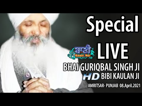 Exclusive-Live-Now-Bhai-Guriqbal-Singh-Ji-Bibi-Kaulan-Wale-From-Amritsar-08-April2021