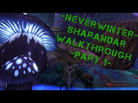 Neverwinter Gameplay (PC) – Sharandar Walkthrough Part 1