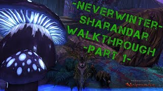 Neverwinter Gameplay (PC) - Sharandar Walkthrough Part 1