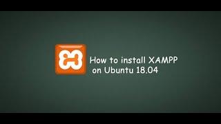Xampp Installation on Ubuntu 18.04