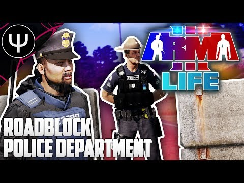 ARMA 3: Life Mod — Roadblock Police Department!