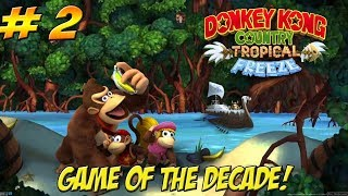 YoVideogames: Games of the Decade! Donkey Kong Country Tropical Freeze! Part 2