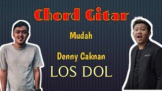 Download Chord Gitar Paling Mudah Los Dol ~ Denny Caknan by Afif Singgih Prasetyo