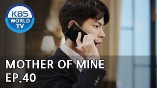 Mother of Mine   세상에서 제일 예쁜 내 딸 EP.40 [ENG, IND/2019.06.02]