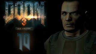 Doom 3 BFG Edition - Прохождение игры на русском - Трансфер связи [#10] | PC
