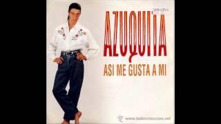 Azuquita(asi me gusta a mi)