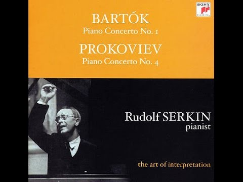 Bela Bartok Piano Concerto #1: Rudolf Serkin (pianist) George Szell (conductor) Complete