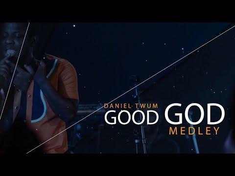 Daniel Twum - Good God (Medley)