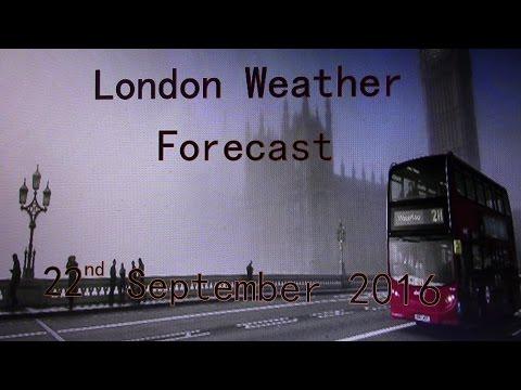 London UK Weather Forecast   22nd September 2016