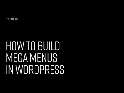 How to Build Mega Menus in WordPress