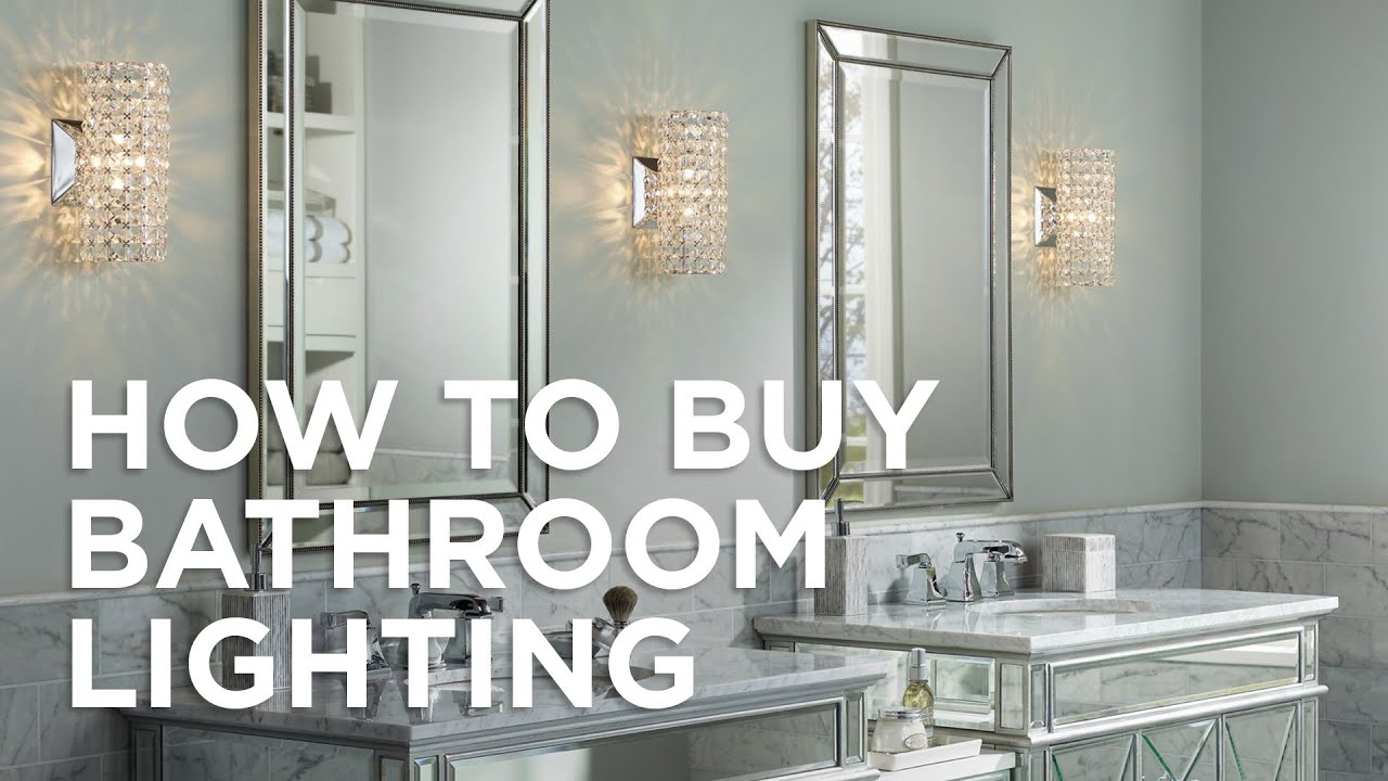 How To Buy Bathroom Lighting - Buying Guide - Lamps Plus - YouTube