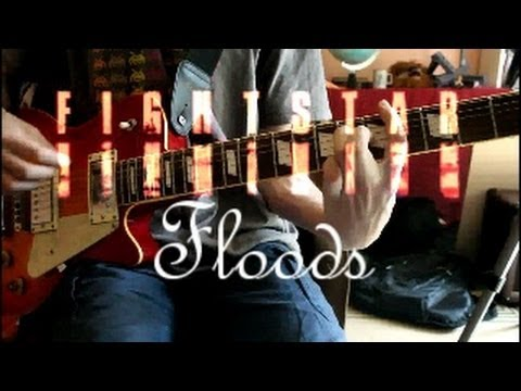 Guitar Cover: Floods by Fightstar