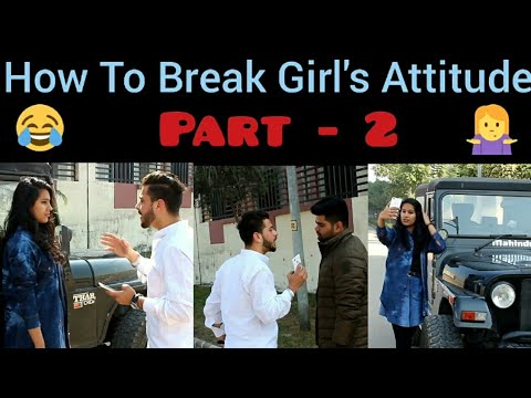 How To Break Girl's Attitude ( Part - 2) Funny Video | PBVB |