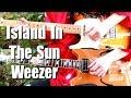 Island In The Sun - Weezer ( Guitar Tab Tutorial & Cover )