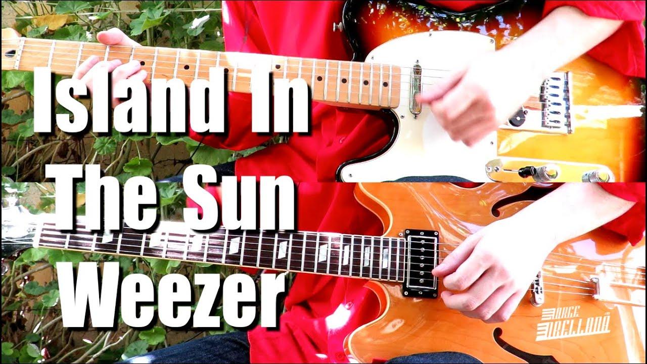 Island In The Sun - Weezer ( Guitar Tab Tutorial & Cover ...