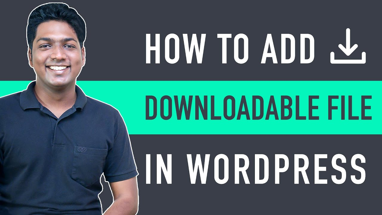 How to Add a Downloadable File in WordPress