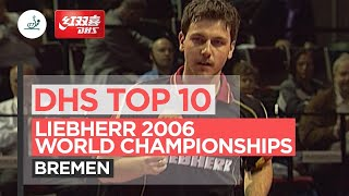DHS Top 10 points | Liebherr 2006 World Team Table Tennis Championships