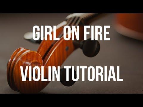 Violin Tutorial: Girl On Fire