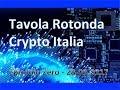 CRYPTO ITALIA TAVOLA ROTONDA - Ep. ZERO