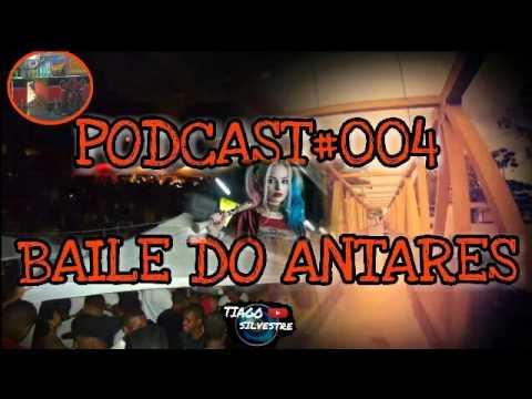 PODCAST 004 - BAILE DO ANTARES 2016  [ DJ TUFÃO ]