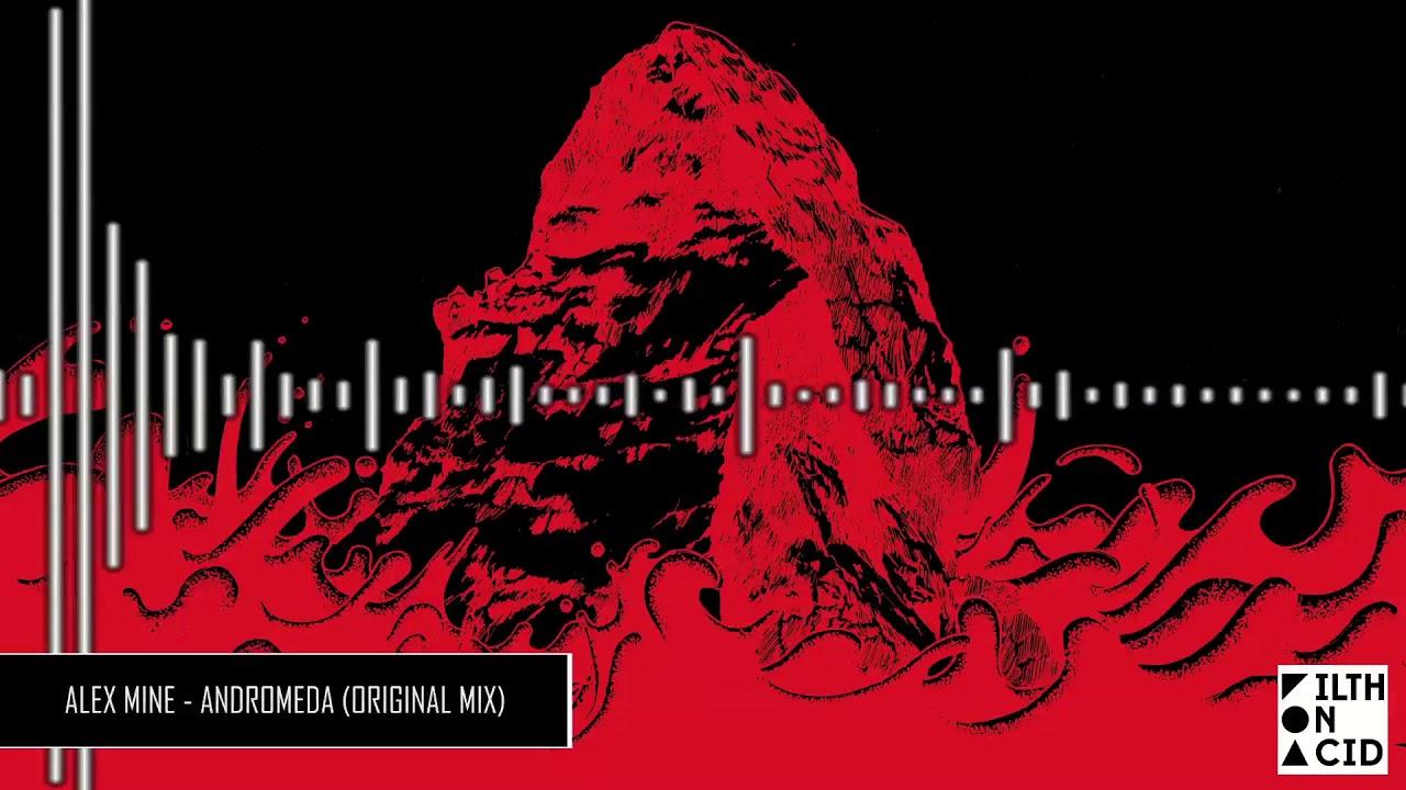 Alex Mine - Andromeda (Original Mix) #1