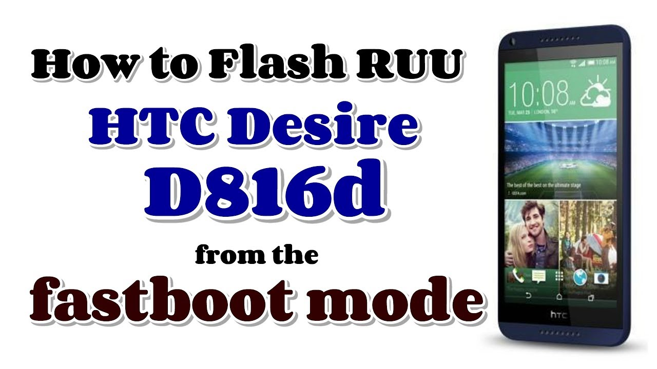 HTC Desire D816d Flash done via fastboot command by GsmHelpFul