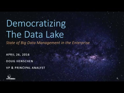 Webinar: Democratizing the Data Lake - The State of Big Data Management in the Enterprise