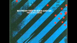 Between The Buried and Me - The Silent Circus (Album)