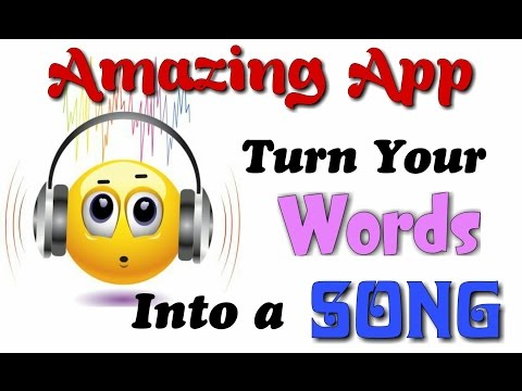 Amazing App, That Turns Your Words Into a Song / Android Apps 2017