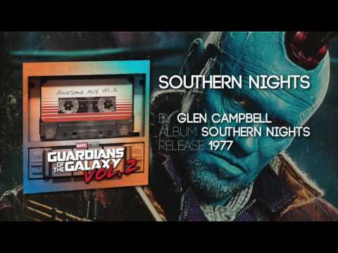Southern Nights  Glen Campbell Guardians of the Galaxy: Vol 2  Soundtrack