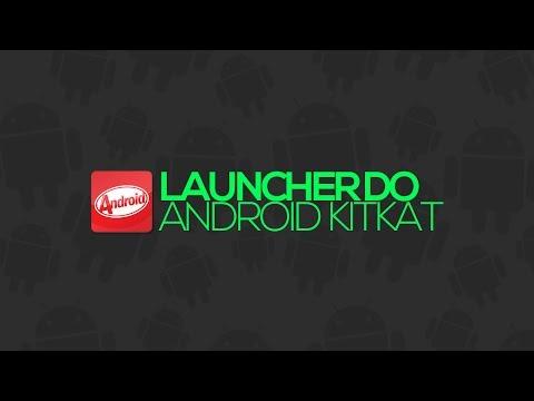 Launcher do Android 4.4 KitKat - Grátis!