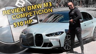 REVIEW BMW M3 COMPETITION 510 HP 🔥🚀//  💸💰 ? تستاهيل 140 ميليون ¿