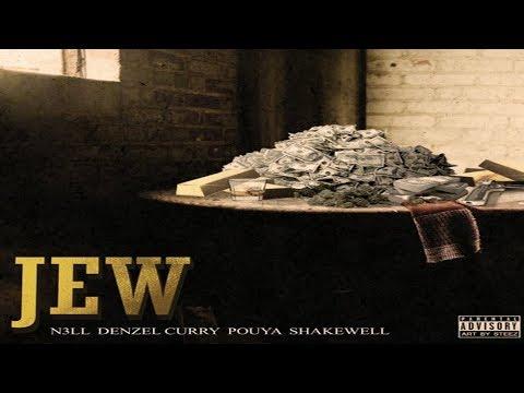 Nell x Denzel Curry x Pouya x Shakewell - Jew (Prod. by Ronny J)