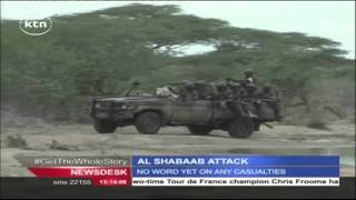 Militant group Al Shabaab attacks army base in Somali