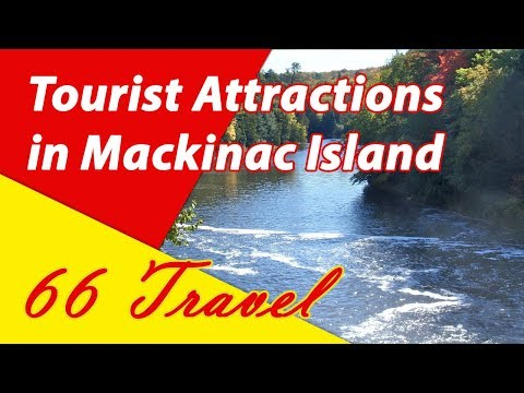 List 8 Tourist Attractions in Mackinac Island, Michigan | Travel to United States