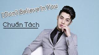 I Don't Believe In You | Karaoke | Tone Nam | Noo Phước Thịnh