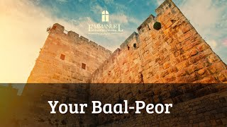 Your Baal-Peor  - Sun PM 10/18/20 - Pastor Bob Gray II