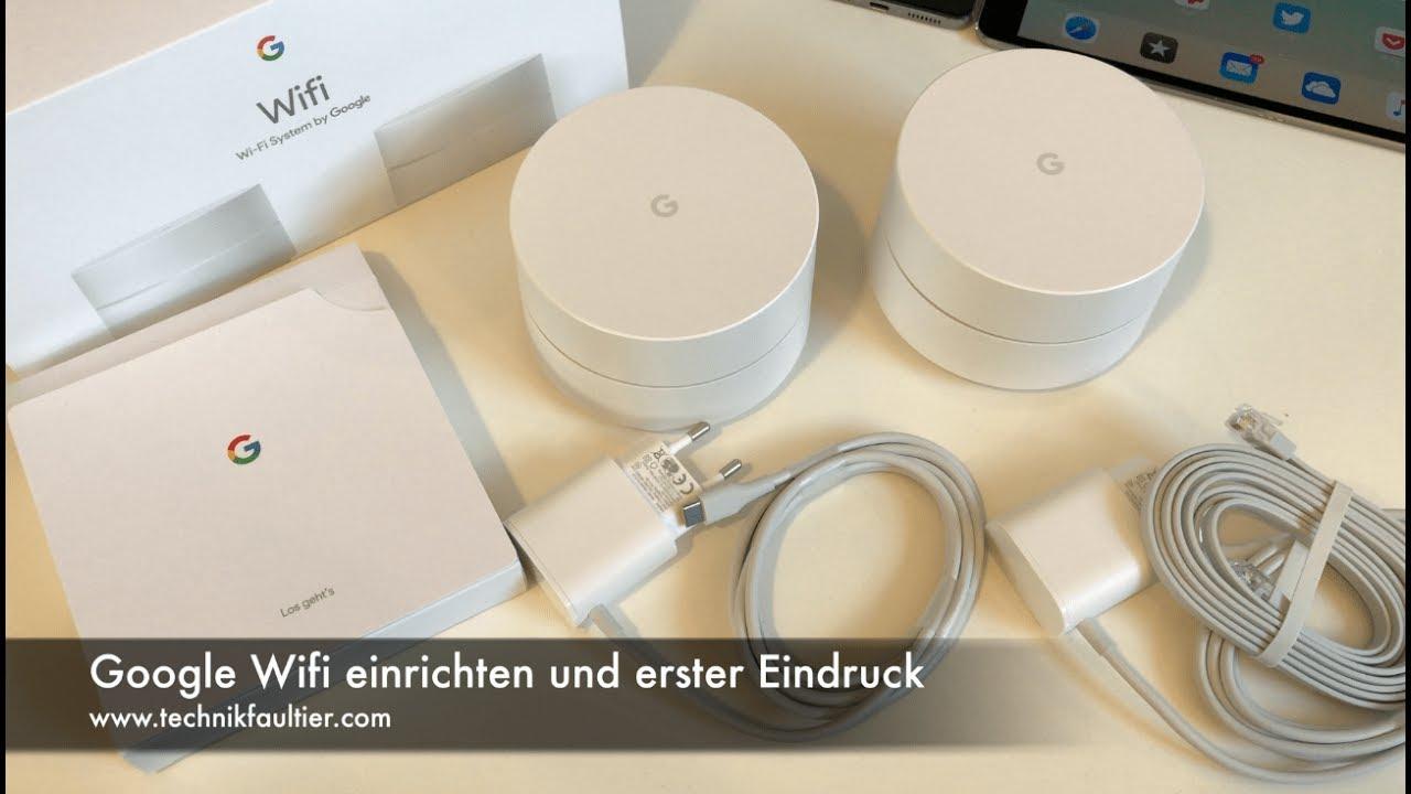 Google Now Einrichten : google wifi einrichten und erster eindruck youtube ~ Watch28wear.com Haus und Dekorationen