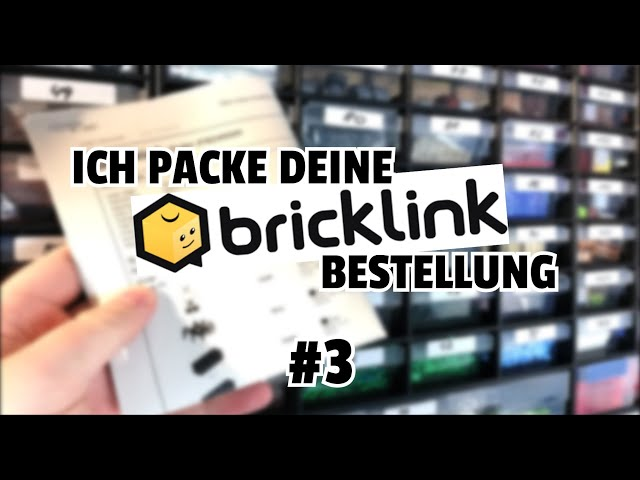 Ich packe deine BrickLink-Bestellung | #03 | von Bastian aka TheLegoBrickMaster