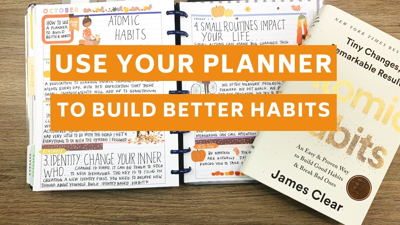 Use Your Planner To Build Better Habits